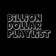 BillionDollarPlaylist