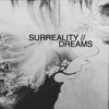 surreality / dreams