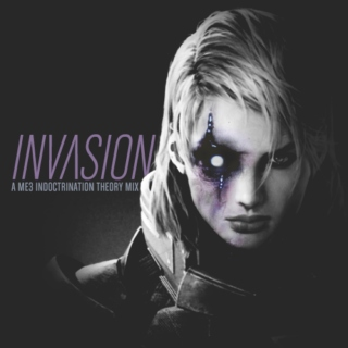 INVASION: A Mass Effect 3 Indoctrination Theory Mix