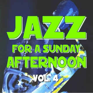 Jazz for a Sunday Afternoon V4