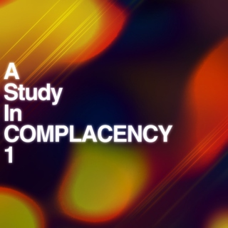 ASTUDYINCOMPLACENCY//1