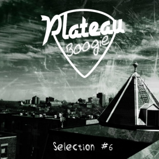 PlateauBoogie Selection #6