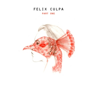 Felix Culpa - Part One of Three