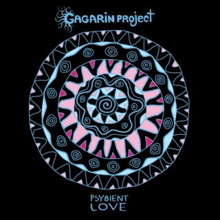 Psybient Love [GAGARINMIX-09] (compiled & mixed live by Gagarin Project)