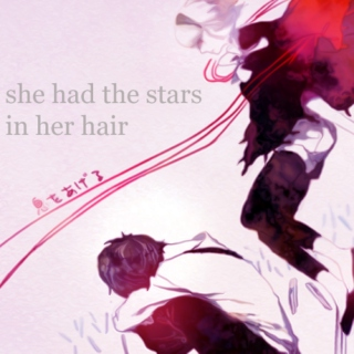 she had the stars in her hair