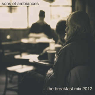 sons et ambiances breakfast 2012