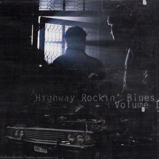 Highway Rockin' Blues, Volume 1