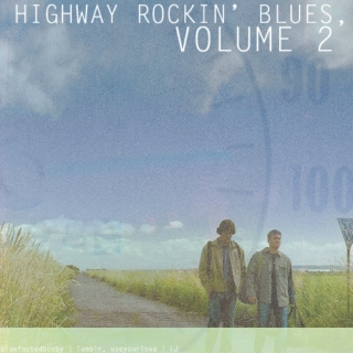 Highway Rockin' Blues, Volume 2