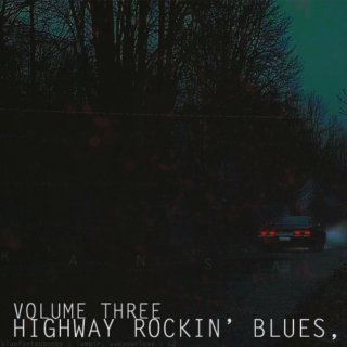Highway Rockin' Blues, Volume 3