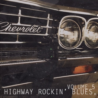 Highway Rockin' Blues, Volume 5