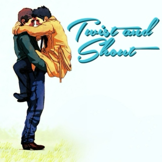 Twist and Shout [fanmix]