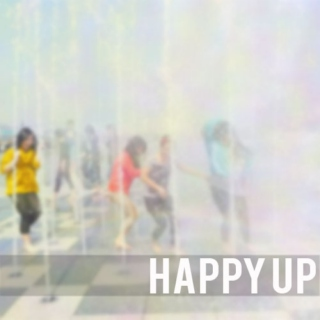 Happy up!