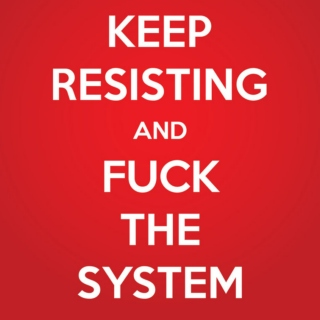 Fuck The System