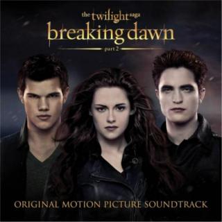 Breaking Dawn Part II Soundtrack.