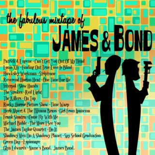 The Fabulous Mixtape of James and Bond