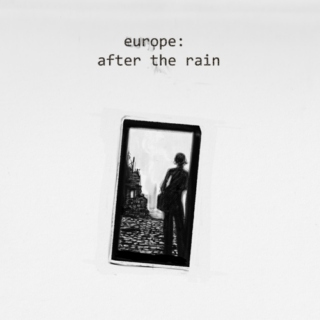 europe: after the rain