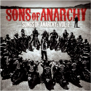 Sons of Anarchy - Songs of Anarchy: Vol. 2