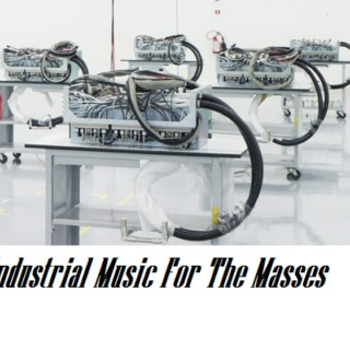 Industrial Music For The Masses