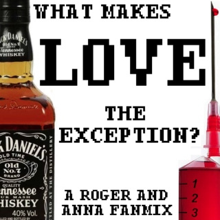 what makes love the exception?