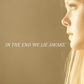 in the end we lie awake