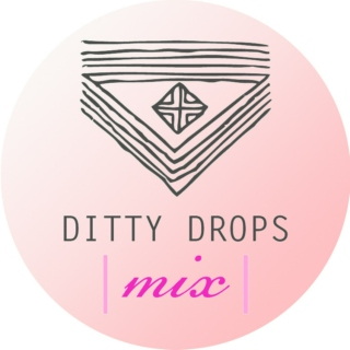 Ditty Drops | Mix 10 |