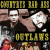 Country's Bad Ass Outlaws