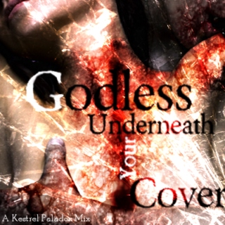 Godless Underneath Your Cover