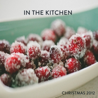 In the Kitchen: Christmas