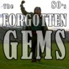 The 80's - Forgotten Gems