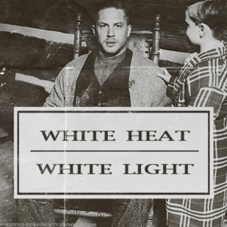 White Heat / White Light