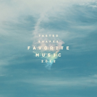 favorite songs // 2012