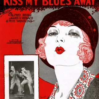 Kiss my blues away
