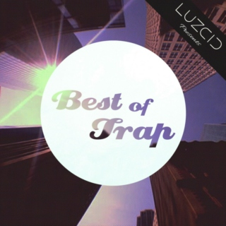 ★Best of Trap★ #02