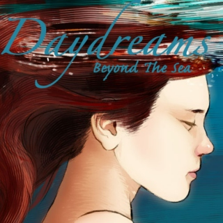 Daydreams Beyond The Sea
