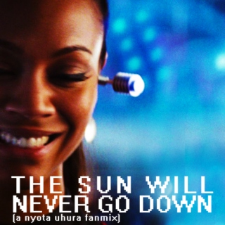 The sun will never go down