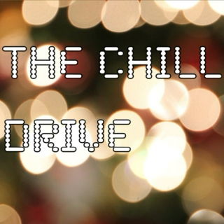 The Chill Drive Home