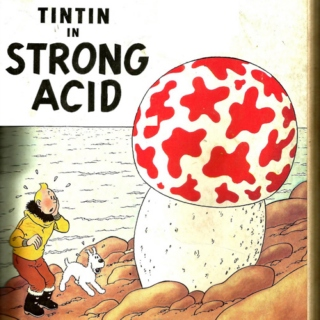 Tintin In Strong Acid