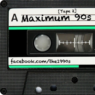 Maximum 90s [Tape 2]