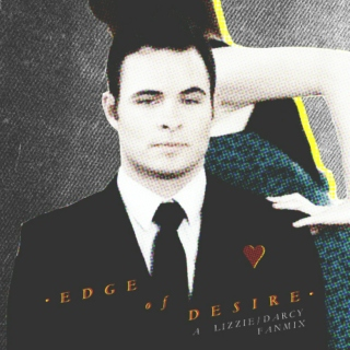 EDGE OF DESIRE - a lizzie/darcy mix