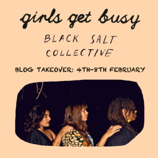 BLOG TAKEOVER: Black Salt Collective