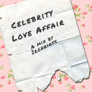 Celebrity Love Affair