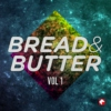 Bread & Butter (Vol.1)