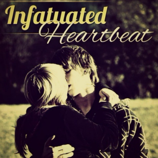 Infatuated Heartbeat