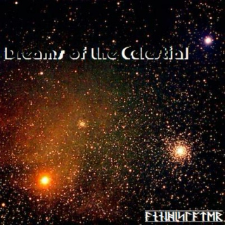 Dreams of the Celestial
