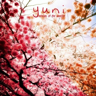 yuni - echoes of the wor(l)d