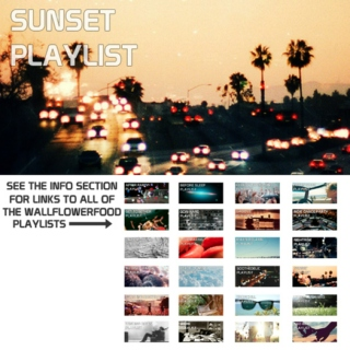 Sunset Playlist - An Indie Dance, Indie Electro, and Alternative Dance Playlist