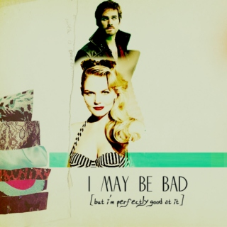 i may be bad [but i'm perfectly good at it]