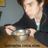 existential cereal bowl