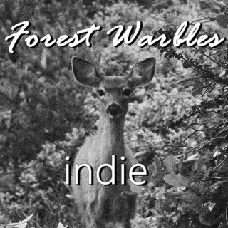 Forest Warbles: Indie