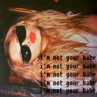 i'm not your babe